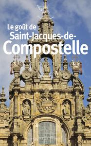 LE GOUT DE SAINT-JACQUES-DE-COMPOSTELLE
