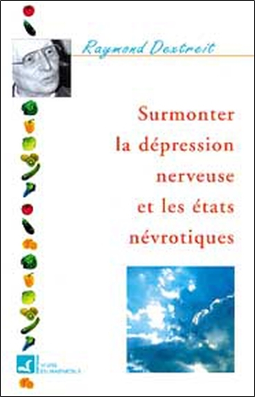 SURMONTER LA DEPRESSION NERVEUSE