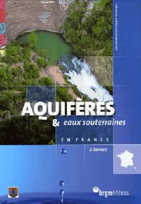AQUIFERES ET EAUX SOUTERRAINES (3) EN FRANCE COFFRET 2 VOLUMES