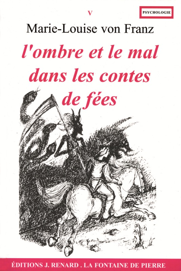 L OMBRE ET LE MAL DANS LES CONTES DE FEES