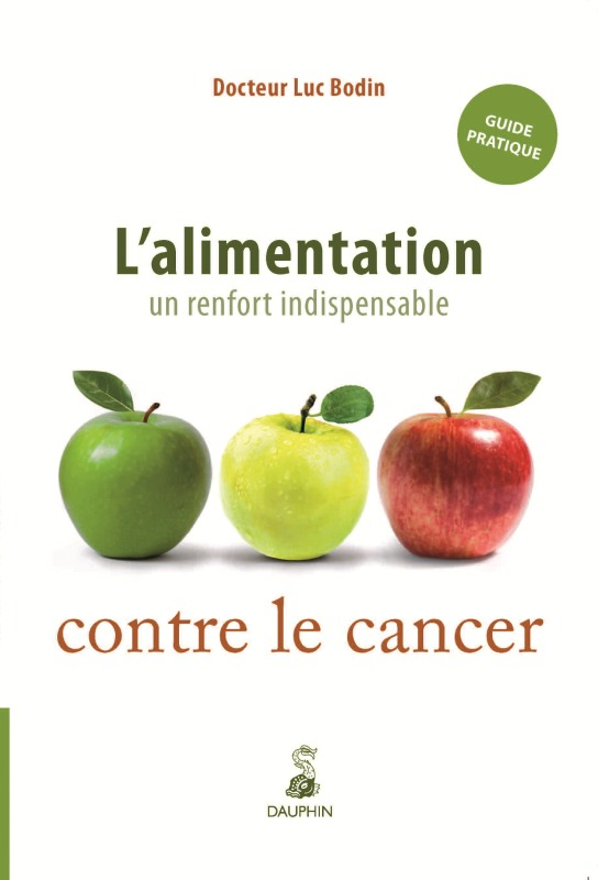 L'ALIMENTATION UN RENFORT INDISPENSABLE CONTRE LE CANCER