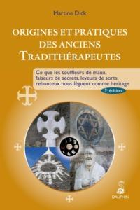 ORIGINES ET PRATIQUES DES ANCIENS TRADITHERAPEUTES