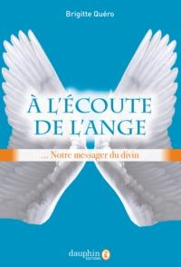 A L'ECOUTE DE L'ANGE