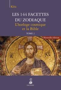 LES 144 FACETTES DU ZODIAQUE - TOME 2