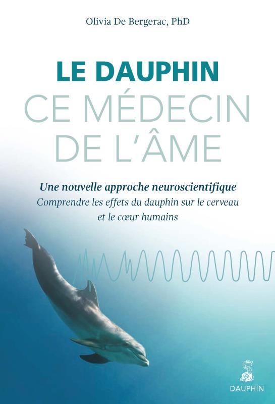 DAUPHIN CE MEDECIN DE L AME