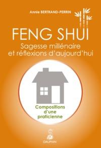 FENG SHUI SAGESSE MILLENAIRE ET REFLEXIONS D'AUJOURD'HUI