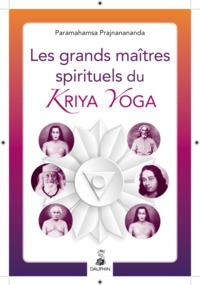 LES GRANDS MAITRES SPIRITUELS DU KRIYA YOGA