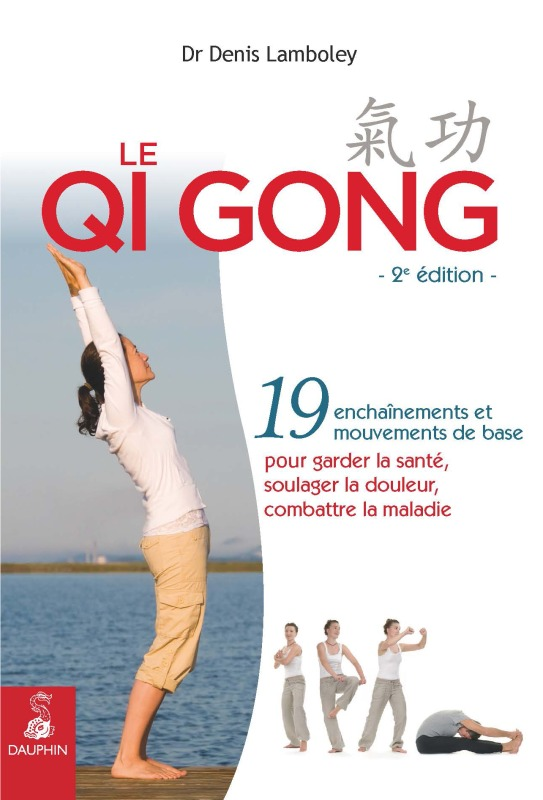 QI QONG OU GYMNASTIQUE CHINOISE NED