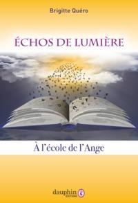 ECHOS DE LUMIERE