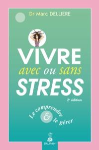 VIVRE AVEC OU SANS STRESS