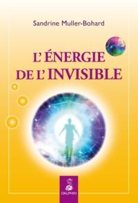 L'ENERGIE DE L'INVISIBLE