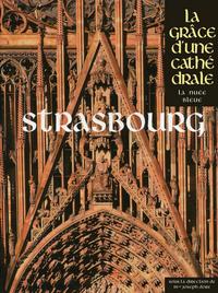 STRASBOURG - LA GRACE D'UNE CATHEDRALE