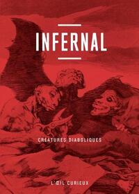 INFERNAL, CREATURES DIABOLIQUES