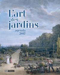 AGENDA 2017 - L'ART DES JARDINS
