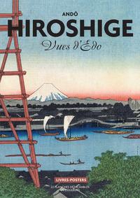 HIROSHIGE. VUES D'EDO - JAPON