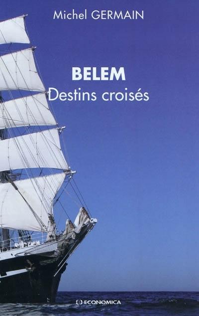 BELEM  DESTINS CROISES
