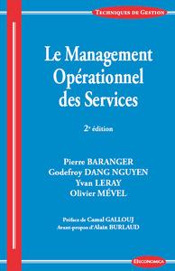 MANAGEMENT OPERATIONNEL DES SERVICES, 2E ED. (LE)