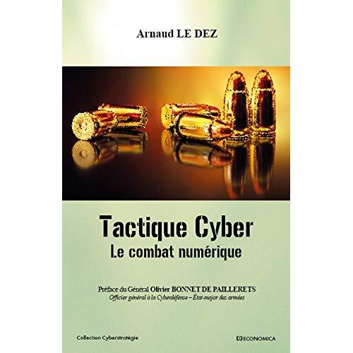 TACTIQUE CYBER - LE COMBAT NUMERIQUE