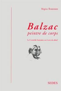 BALZAC, PEINTRE DE CORPS