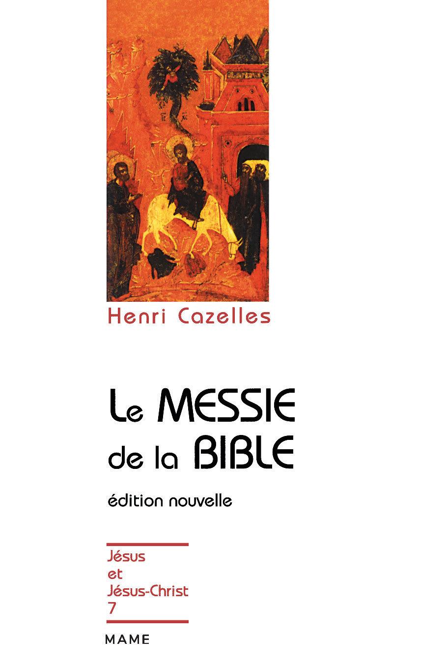 MESSIE DE LA BIBLE (LE)