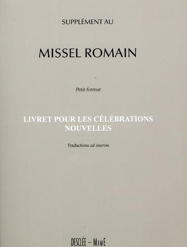SUPPLEMENT AU MISSEL ROMAIN PETIT FORMAT
