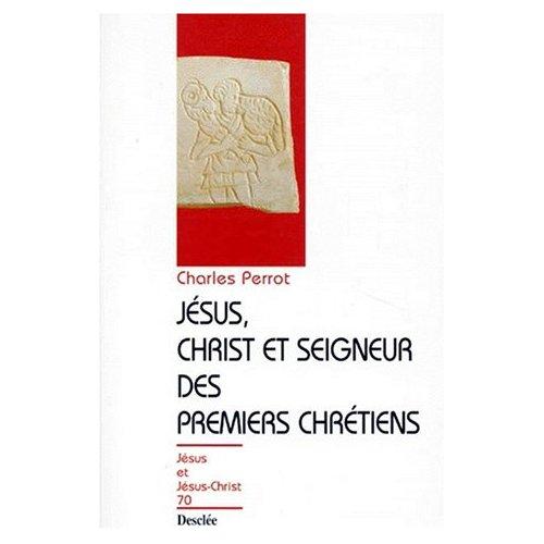 JESUS CHRIST & SEIGNEUR DES PREMIERS CHRETIENS