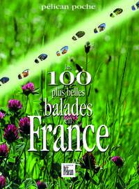 100 PLUS BELLES BALADES EN FRANCE POCHE