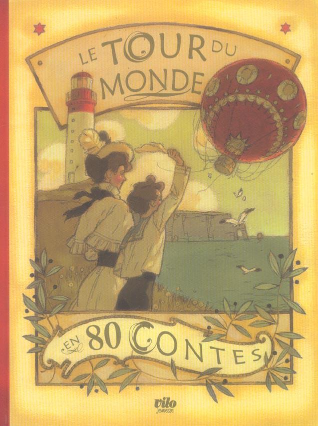 LE TOUR DU MONDE EN 80 CONTES