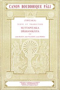 TIPITAKA CANON BOUDDHIQUE PALI. TEXTE ET TRADUCTION. SUTTAPITAKA, DIGHANIKAYA. TOME I, FASCICULE 1