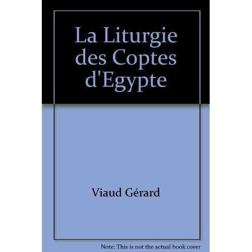 LA LITURGIE DES COPTES D'EGYPTE