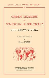 COMMENT DISCRIMINER LE SPECTATEUR DU SPECTACLE ? DRG-DRCYA-VIVEKA TRADUCTION PAR M. SAUTON SELON LA