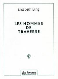LES HOMMES DE TRAVERSE  B