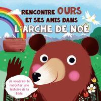 RENCONTRE OURS ET SES AMIS DANS L'ARCHE DE NOE