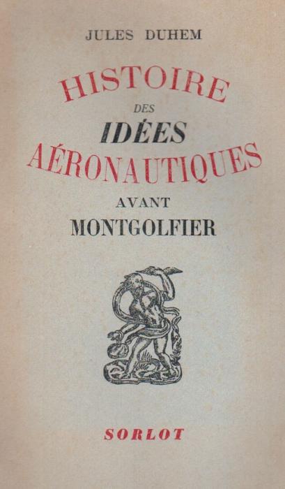 HISTOIRE DES IDEES AERONAUTIQUES AVNT MONTGOLFIER