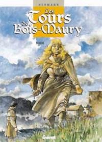 LES TOURS DE BOIS-MAURY - TOME 05