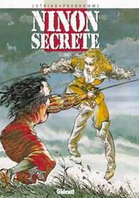 NINON SECRETE - TOME 01