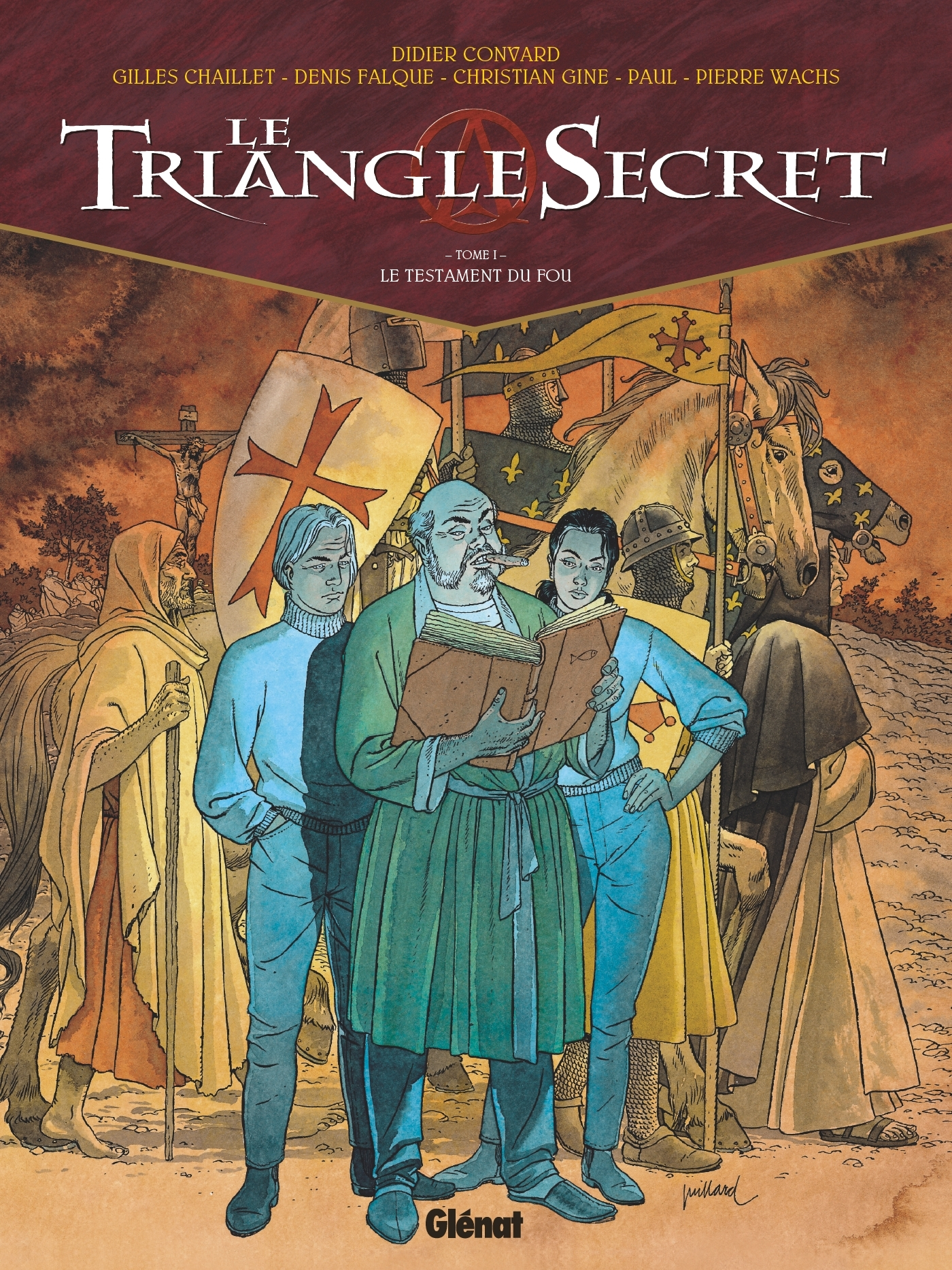 LE TRIANGLE SECRET - TOME 01