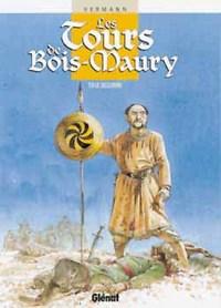 LES TOURS DE BOIS-MAURY - TOME 08