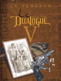 LE DECALOGUE - TOME 05
