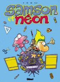 SAMSON ET NEON - TOME 03