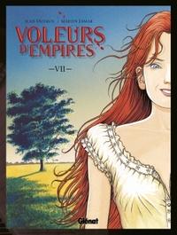 VOLEURS D'EMPIRES - TOME 07