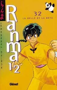 RANMA 1/2 - TOME 32 - LA BELLE ET LA BETE