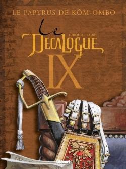 LE DECALOGUE - TOME 09 - LE PAPYRUS DE KOM-OMBO