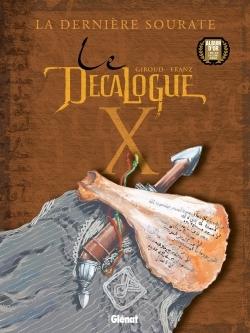 LE DECALOGUE - TOME 10 - LA DERNIERE SOURATE