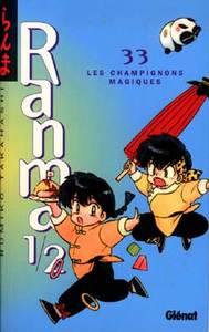 RANMA 1/2 - TOME 33 - LES CHAMPIGNONS MAGIQUES