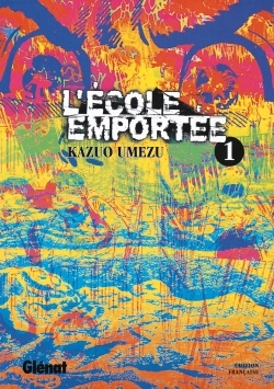 L'ECOLE EMPORTEE - TOME 01