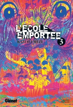 L'ECOLE EMPORTEE - TOME 03
