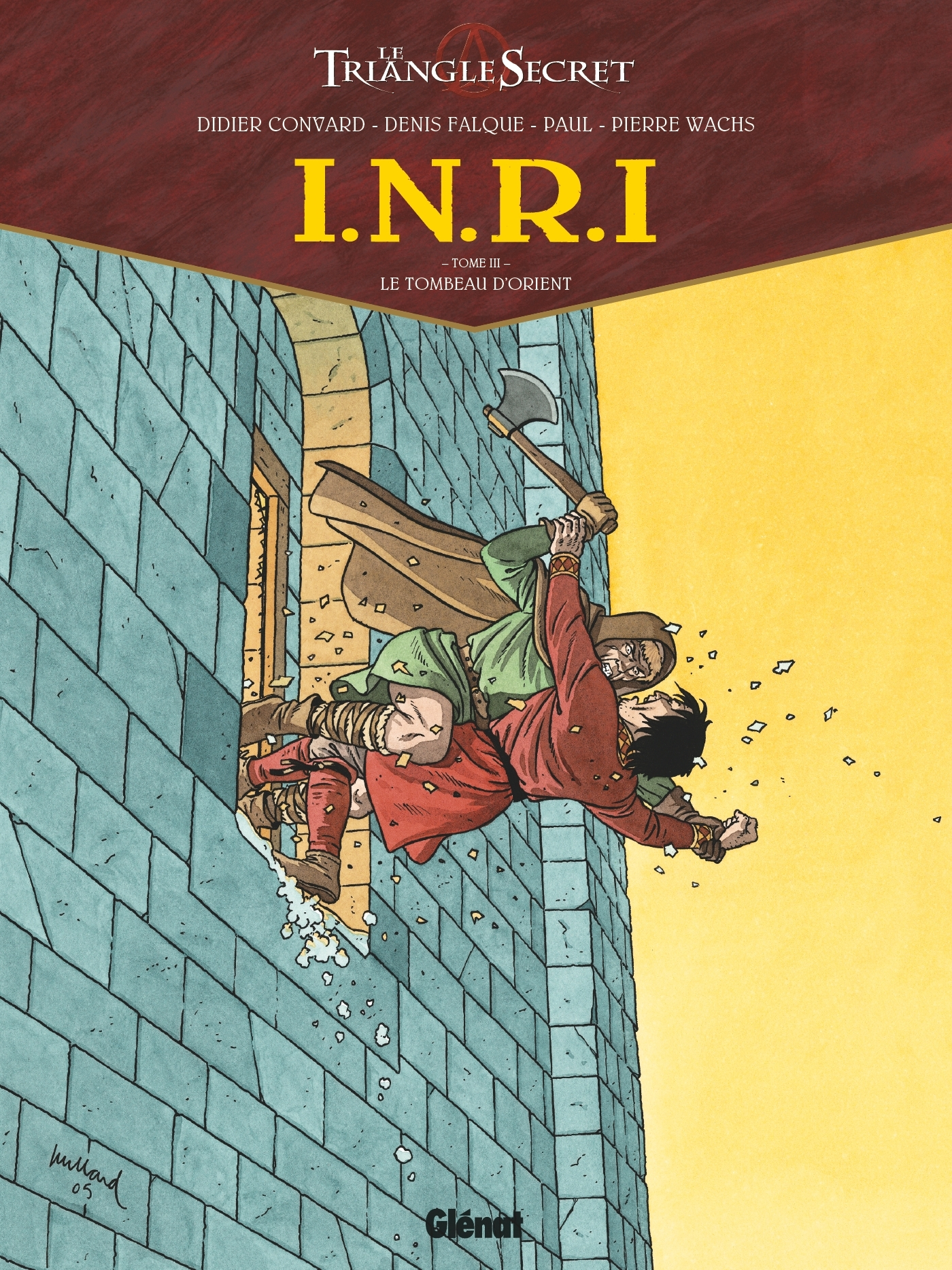 I.N.R.I - TOME 03 - LE TOMBEAU D'ORIENT