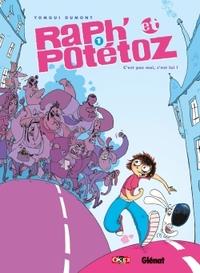 RAPH' ET POTETOZ - TOME 01