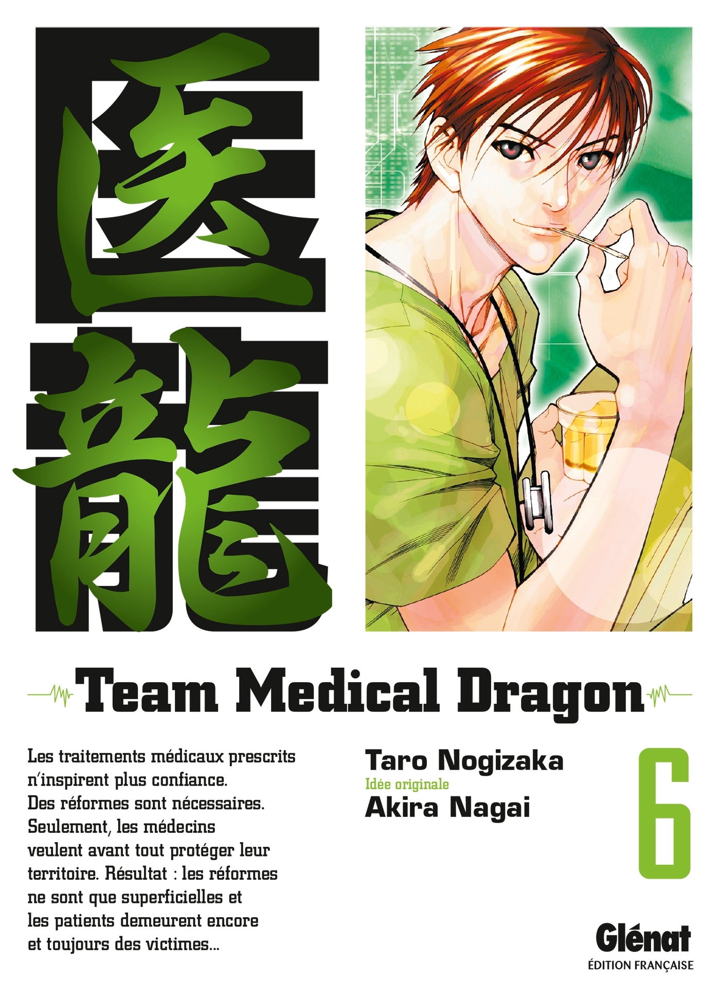 TEAM MEDICAL DRAGON - TOME 06